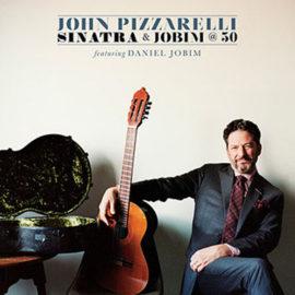 john_pizzarelli_sinatra_and_jobim_at_50