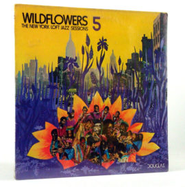wildflowers_5_the_new_york_loft_jazz_sessions